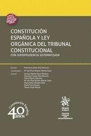 CONSTITUCION ESPAÑOLA Y LEY ORGANICA DEL TRIBUNAL CONSTITUCIONAL CON JURISPRUDENCIA SISTEMATIZADA