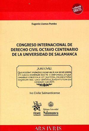 CONGRESO INTERNACIONAL DE DERECHO CIVIL OCTAVO CENTENARIO DE LA UNIVERSIDAD DE SALAMANCA
