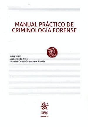 MANUAL PRACTICO DE CRIMINOLOGIA FORENSE