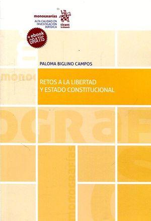 RETOS A LA LIBERTAD Y ESTADO CONSTITUCIONAL