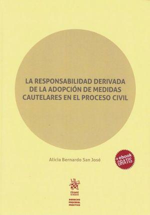 LA RESPONSABILIDAD DERIVADA DE LA ADOPCION DE MEDIDAS CAUTELARES EN EL PROCESO CIVIL