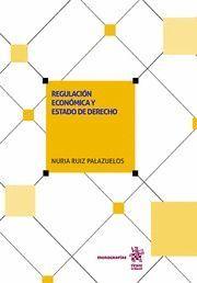 REGULACION ECONOMICA Y ESTADO DE DERECHO