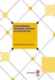 RESPONSABILIDAD PATRIMONIAL DERIVADA DE ACOSO ESCOLAR