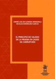 EL PRINCIPIO DE VALIDEZ DE LA PRUEBA EN CASOS DE CORRUPCION