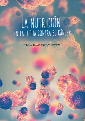LA NUTRICION EN LA LUCHA CONTRA EL CANCER