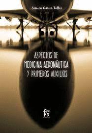 ASPECTOS DE MEDICINA AERONAUTICA Y PRIMEROS AUXILIOS