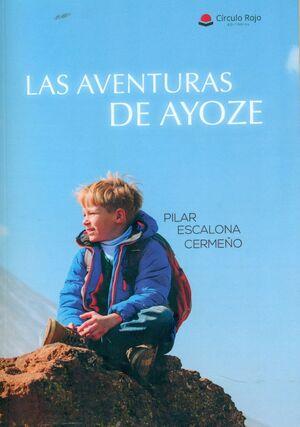 LAS AVENTURAS DE AYOZE