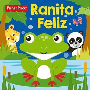 RANITA FELIZ. FISHER PRICE