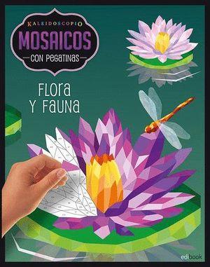 FLORA Y FAUNA. MOSAICOS CON PEGATINAS PARA ADULTOS