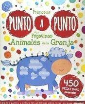 PUNTO A PUNTO CON PEGATINAS. ANIMALES DE LA GRANJA