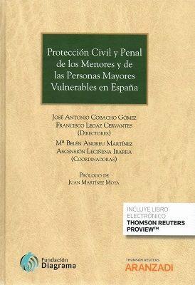 PROTECCIÓN CIVIL Y PENAL DE LOS MENORES Y  DE LAS PERSONAS MAYORES VULNERABLES EN ESPAÑA