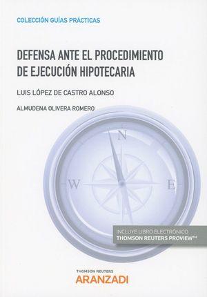 DEFENSA ANTE EL PROCEDIMIENTO DE EJECUCIÓN HIPOTECARIA (DÚO)