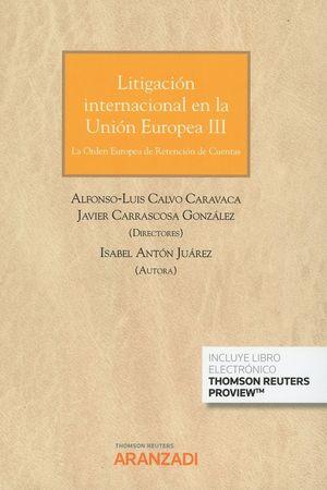 LITIGACIÓN INTERNACIONAL EN LA UNIÓN EUROPEA III
