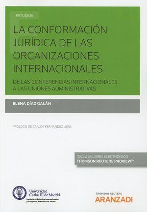 CONFORMACIÓN JURÍDICA DE LAS ORGANIZACIONES INTERNACIONALES