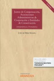 JUNTAS DE COMPENSACION, ASOCIACIONES ADMINISTRATIVA DE COOPERACION Y ENTIDADES DE CONSERVACIÓN