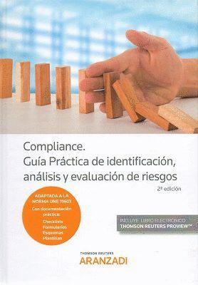 COMPILANCE. GUÍA PRÁCTICA DE IDENTIFICACIÓN, ANÁLISIS Y EVALUACIÓN DE RIESGOS