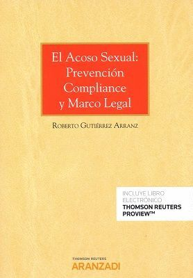 EL ACOSO SEXUAL: PREVENCIÓN COMPLIANCE Y MARCO LEGAL