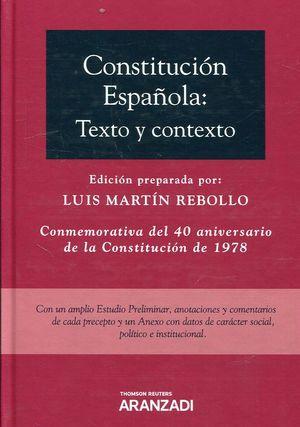 CONSTITUCION ESPAÑOLA. TEXTO Y CONTEXTO