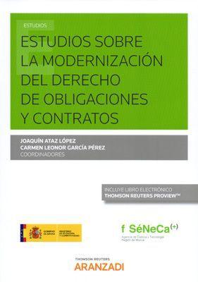 ESTUDIOS SOBRE LA MODERNIZACION DEL DERECHO DE OBLIGACIONES Y CONTRATOS
