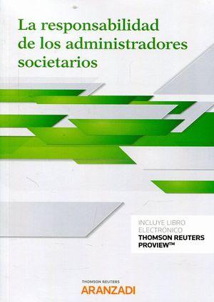 LA RESPONSABILIDAD DE LOS ADMINISTRADORES SOCIETARIOS