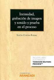 INTIMIDAD, GRABACIÓN DE IMAGEN Y SONIDO Y PRUEBA EN EL PROCESO