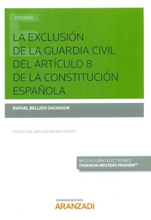 LA EXCLUSIÓN DE LA GUARDIA CIVIL DEL ARTÍCULO 6 DE LA CONSTITUCIÓN ESPAÑOLA