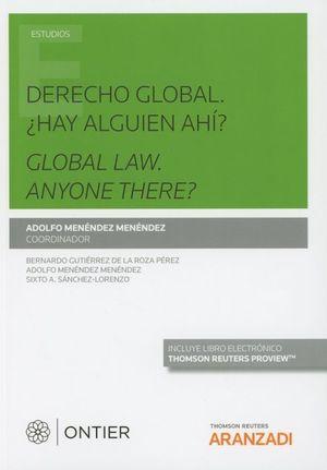 DERECHO GLOBAL: HAY ALGUIEN AHI?