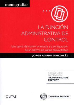 LA FUNCION ADMINISTRATIVA DE CONTROL