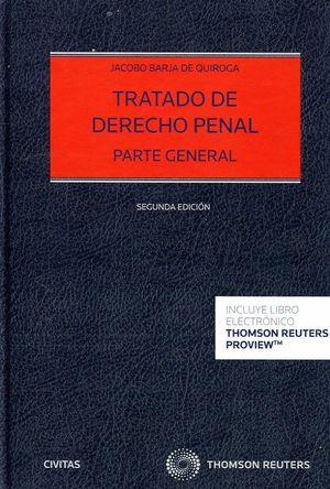 TRATADO DE DERECHO PENAL. PARTE GENERAL