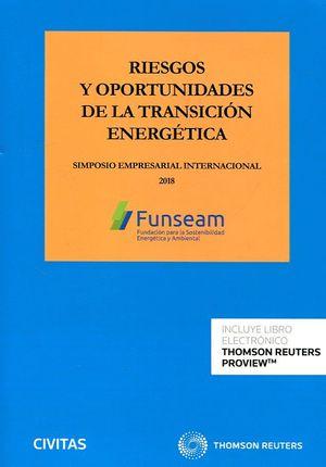 RIESGOS Y OPORTUNIDADES DE LA TRANSICION ENERGETICA