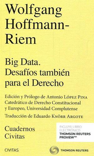 BIG DATA. DESAFIOS TAMBIEN PARA EL DERECHO