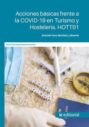 ACCIONES BÁSICAS FRENTE A LA COVID-19 EN TURISMO Y HOSTELERÍA. HOTT01