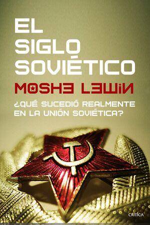EL SIGLO SOVIÉTICO