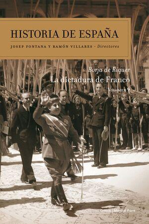 HISTORIA DE ESPAÑA T.9 LA DICTADURA DE FRANCO