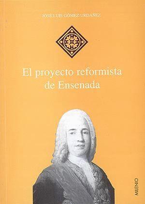 PROYECTO REFORMISTA DE ENSENADA, EL