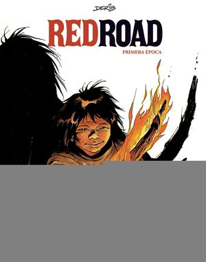 RED ROAD. PRIMERA ÉPOCA