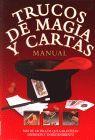 TRUCOS DE MAGIA Y CARTAS MANUAL