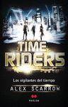 TIME RIDERS - LOS VIGILANTES DEL TIEMPO