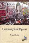 UTOPISTAS Y DESUTOPATAS