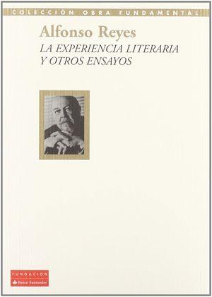 LA EXPERIENCIA LITERARIA Y OTROS ENSAYOS