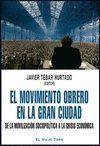 MOVIMIENTO OBRERO EN LA GRAN CIUDAD, EL
