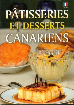 PATISSERIES ET DESSERTS CANARIENS
