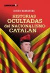HISTORIAS OCULTADAS DEL NACIONALISMO CATALAN