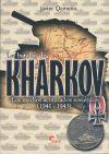 BATALLAS DE KHARKOV (1941-1943), LAS