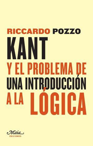 KANT Y EL PROBLEMA DE UNA INTRODUCCIÓN A LA LÓGICA
