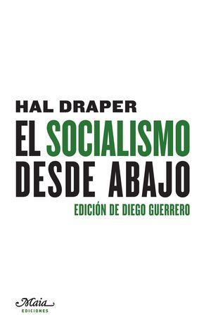EL SOCIALISMO DESDE ABAJO