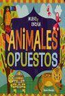 ANIMALES OPUESTOS. MUEVE Y ENCAJA