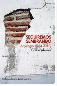 SEGUIREMOS SEMBRANDO (ANTOLOGÍA 1964-2010)