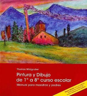 PINTURA Y DIBUJO DE 1 A 8 CURSO ESCOLAR