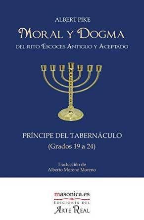 MORAL Y DOGMA (GRADOS 19 A 24) (PRÍNCIPE DEL TABERNÁCULO)